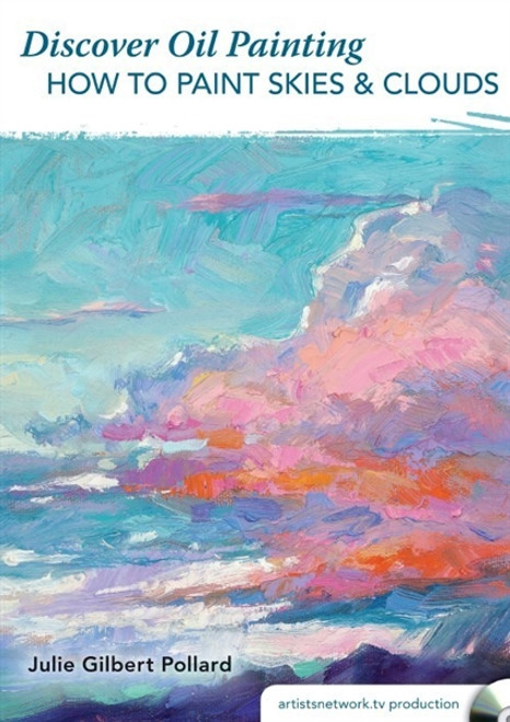 Discover Oil Painting - How to Paint Skies & Clouds with Julie Gilbert Pollard DVD