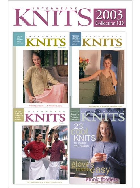 Interweave Knits Magazine 2003 Collection CD 4 Issues