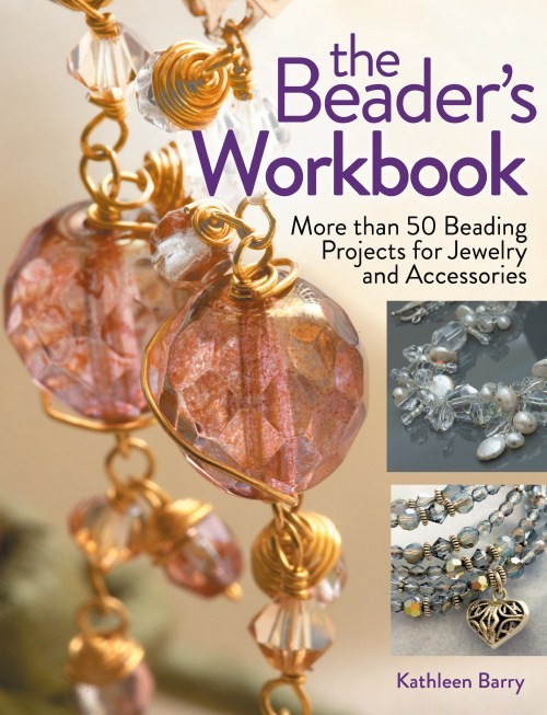 The Beader's Workbook by Kathleen Barry