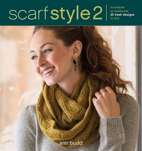 Scarf Style 2 - Innovative to Traditional, 26 Fresh Designs to Knit by Ann Budd