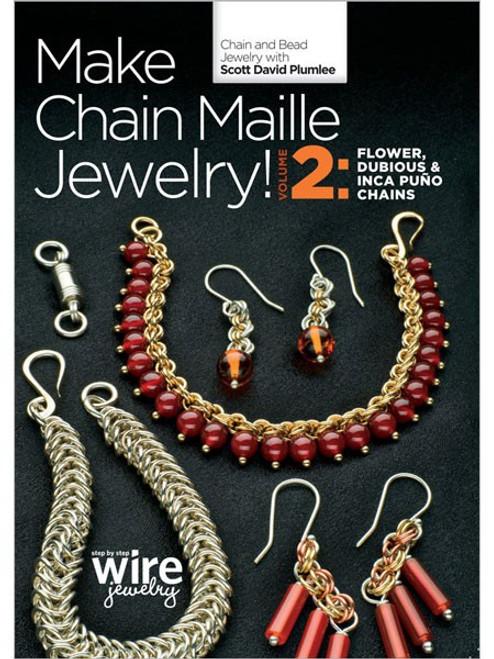 Make Chain Maille Jewelry! Volume 2 With Scott David Plumlee DVD
