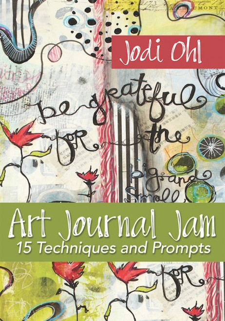 Art Journal Jam - 15 Techniques and Prompts with Jodi Ohl DVD
