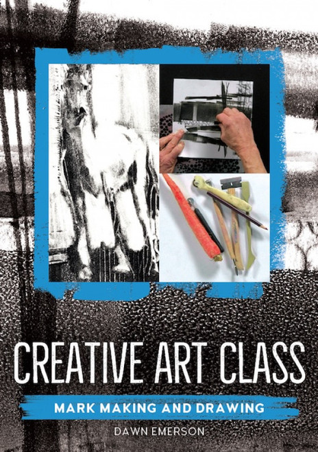 Creative Art Class - Mark Making and Drawing with Dawn Emerson DVD