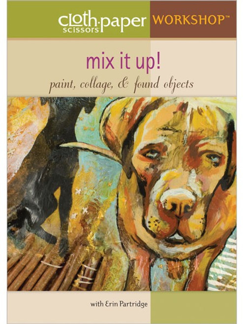Mix It Up! Paint Collage & Found Objects with Erin Partridge DVD