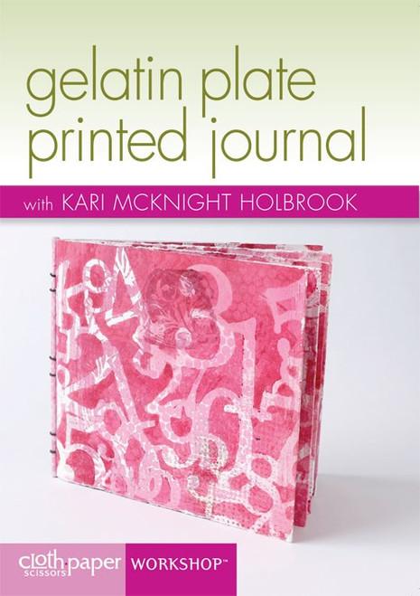 Gelatin Plate Printed Journal with Kari McKnight-Holbrook DVD