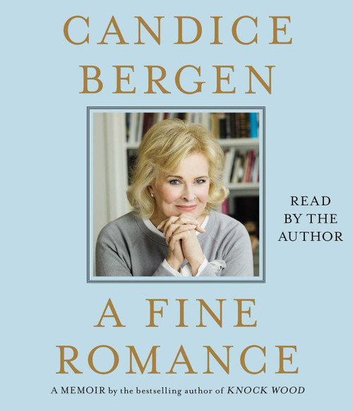 A Fine Romance by Candice Bergen Audiobook Unabridged (9781442377028)