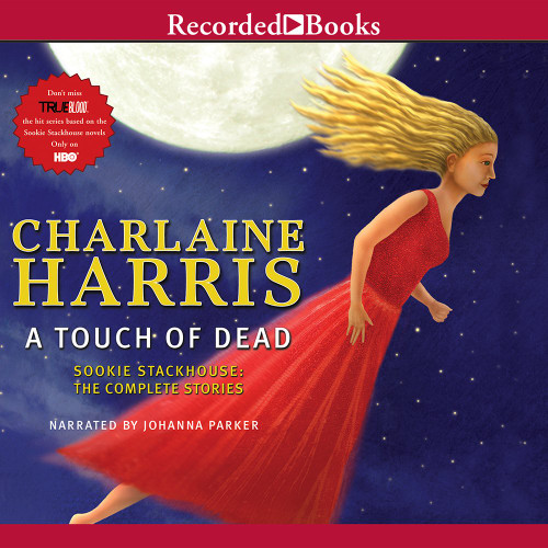 Touch of Dead by Charlaine Harris Audiobook Unabridged (9781440778483)