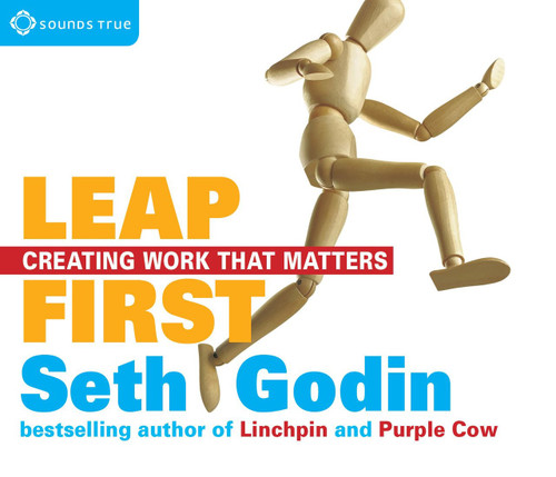 Leap First - Creating Work That Matters by Seth Godin Audiobook CD (9781622035915)