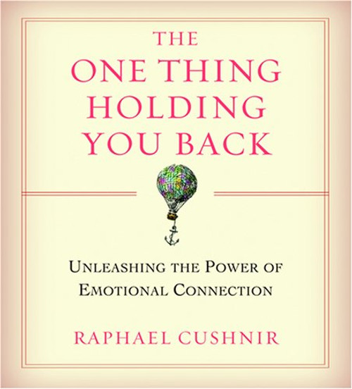 The One Thing Holding You Back - by Raphael Cushnir Audiobook (9781591796848)