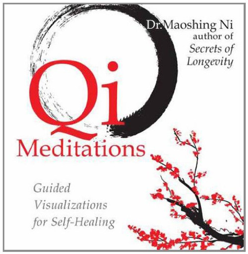 Qi Meditations - Guided Visualizations for Self-Healing by Maoshing Ni Audiobook (9781604074475)