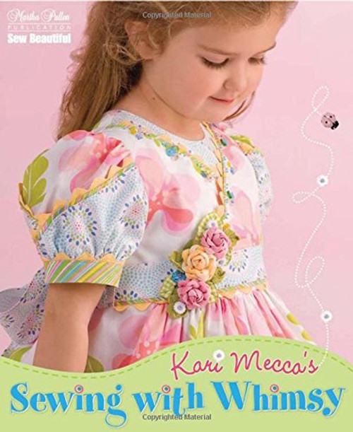 Sewing with Whimsy by Kari Mecca Paperback (9781878048523)