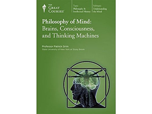 Philosophy of Mind - Brains, Consciousness, & Thinking Machines Patrick Grim DVD (9781598034240)