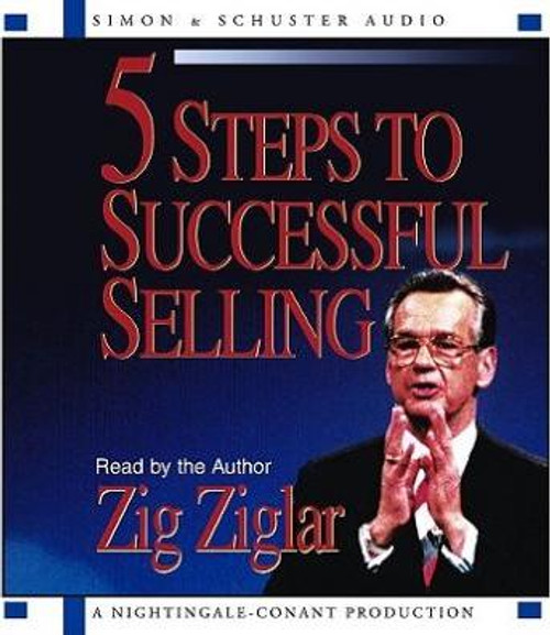 5 Steps To Successful Selling by Zig Ziglar - Audiobook CD (9780743520713)