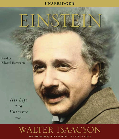 Einstein - His Life and Universe by Walter Isaacson - Audiobook, CD, Unabridged (9780743561389)