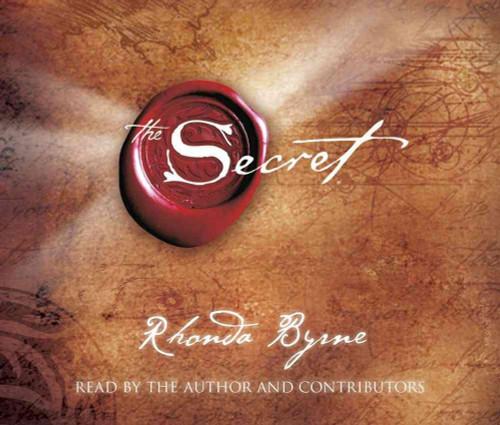 The Secret - by Rhonda Byrne, Audio CD – Audiobook CD, Unabridged (9780743566193)