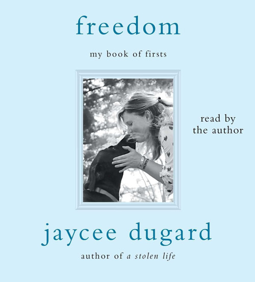 Freedom - My Book of Firsts by Jaycee Dugard, Audio CD Audiobook, CD Unabridged (9781508224945)