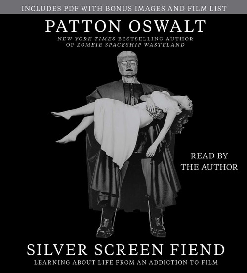 Silver Screen Fiend, Learning About Life from Film by Patton Oswalt Audiobook CD (9781442375130)