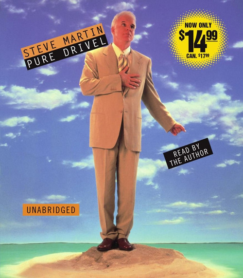 Pure Drivel by Steve Martin Audio CD