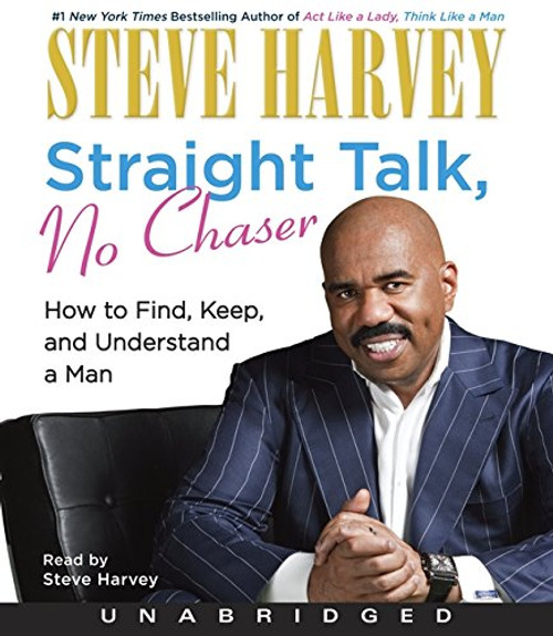 Straight Talk, No Chaser by Steve Harvey, Audio CD – Audiobook, CD, Unabridged (9780062006967)