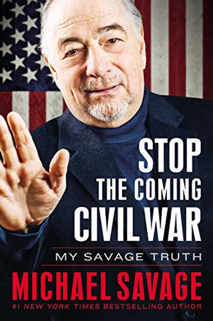 Stop the Coming Civil War - My Savage Truth by Michael Savage, Audiobook, CD (9781478982715)