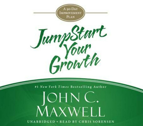 JumpStart Your Growth - A 90-Day Improvement Plan by John C. Maxwell, Audiobook (9781478904359)