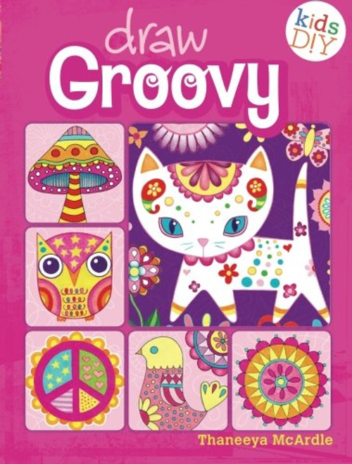 Draw Groovy - Do-It-Yourself Drawing & Coloring Book by Thaneeya McArdle - PB (9781440322167)