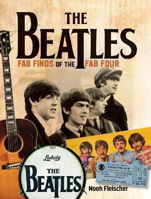 The Beatles - Fab Finds of the Fab Four by Noah Fleisher - Paperback (9781440247170)