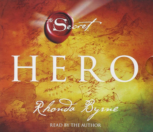 Hero (The Secret) by Rhonda Byrne - Audiobook, CD, Unabridged (9781442369696)