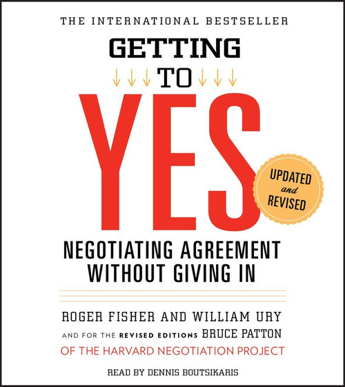 Getting to Yes, Negotiating Agreement Without Giving In Roger Fisher - Audiobook (9781442339521)
