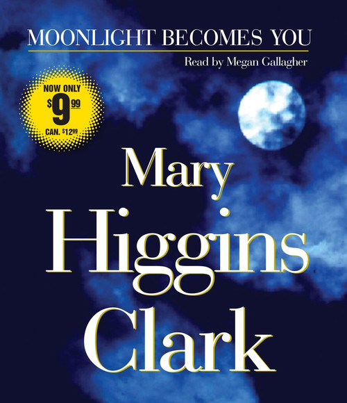 Moonlight Becomes You by Mary Higgins Clark - Abridged, Audiobook, CD (9780743583527)
