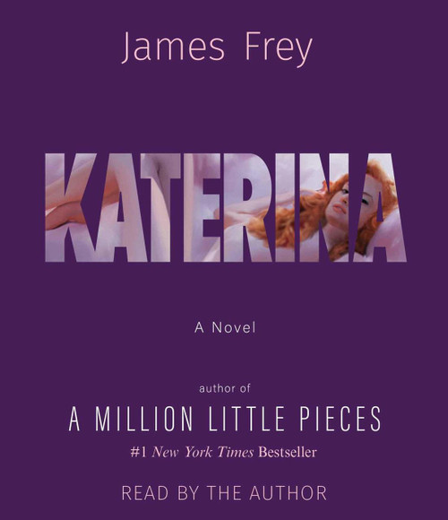 Katerina by James Frey - Audiobook, CD, Unabridged (9781508260455)