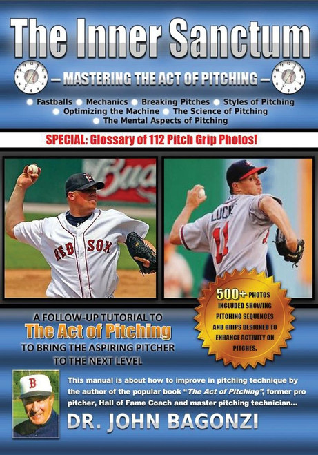 The Inner Sanctum - Mastering the Act of Pitching by Dr. John Bagonzi, Paperback (9780977825011)