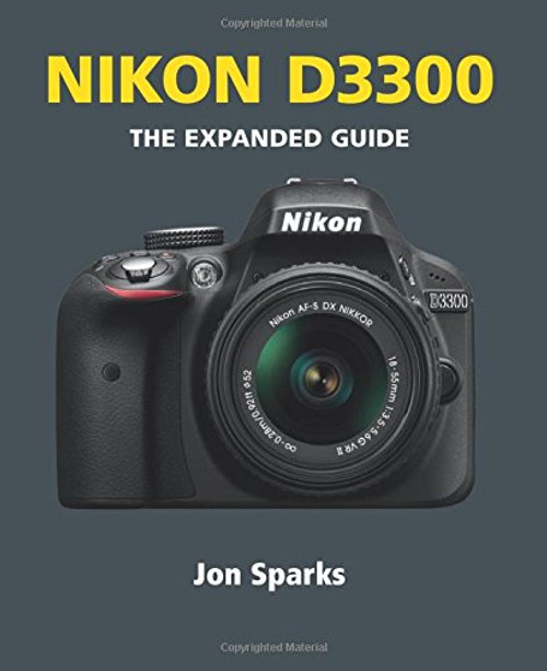 Nikon D3300 (Expanded Guides) by Jon Sparks - Paperback (9781781451045)