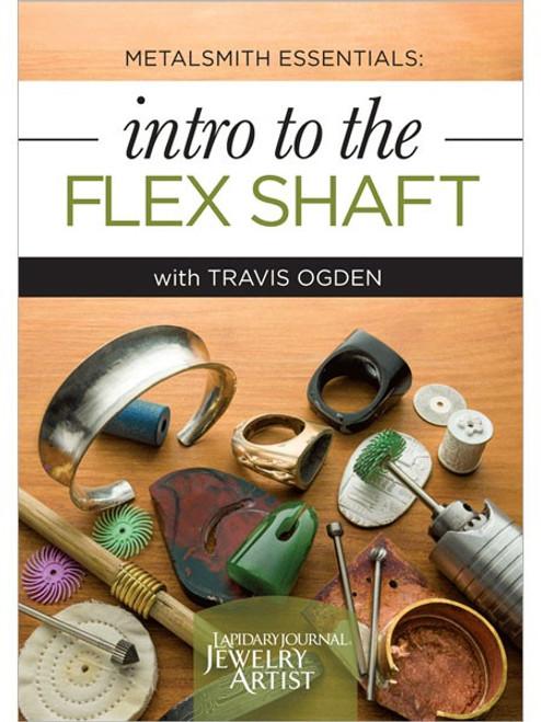 Metalsmith Essentials - Intro to the Flex Shaft with Travis Ogden - DVD (9781620334928)