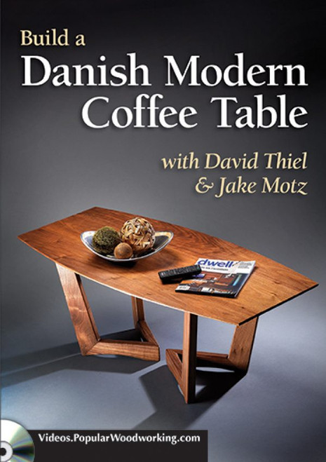 Build a Danish Modern Coffee Table with David Thiel & Jake Motz - DVD (9781440352294)