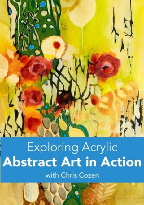 Exploring Acrylic - Abstract Art in Action with Chris Cozen - DVD (9781440351341)