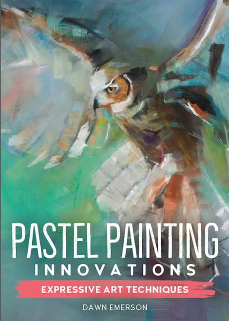 Pastel Painting Innovations - Expressive Art Techniques with Dawn Emerson - DVD (9781440353000)
