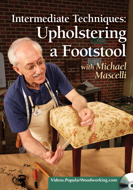 Intermediate Techniques - Upholstering a Footstool with Michael Mascelli - DVD (9781440351648)
