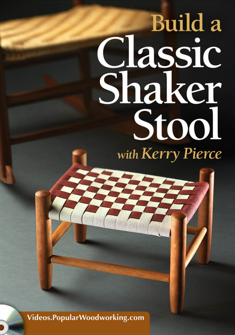 Build a Classic Shaker Stool with Kerry Pierce - DVD