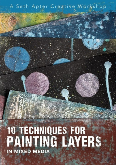 A Seth Apter Creative Workshop - 10 Techniques for Painting Layers in Mixed Media - DVD (9781440353314)