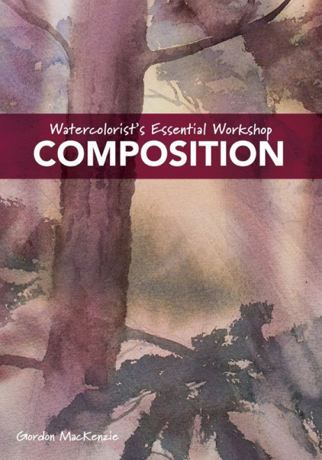 Watercolorist's Essential Workshop - Composition with Gordon MacKenzie - DVD (9781440353833)
