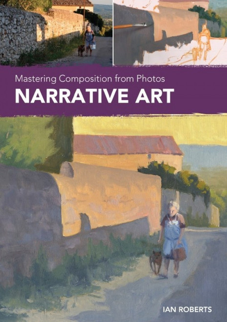Mastering Composition from Photos - Narrative Art with Ian Roberts - DVD (9781440353451)
