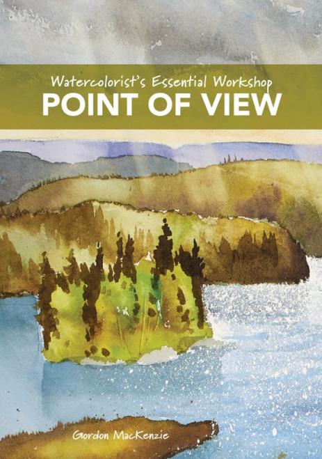 Watercolorist's Essential Workshop - Point of View with Gordon MacKenzie - DVD (9781440353826)