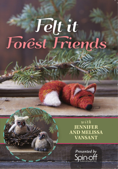 Felt It - Forest Friends with Jennifer and Melissa VanSant - DVD (9781632504265)
