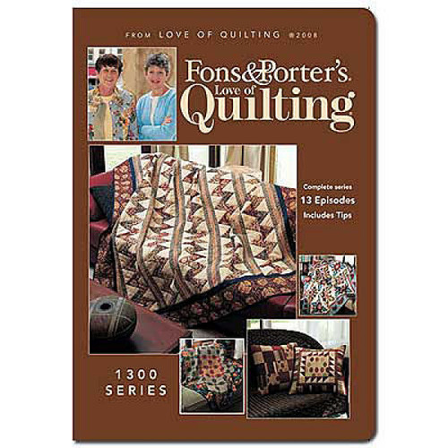 Fons & Porter's - Love of Quilting Complete Series 1300 - 13 Episodes - DVD (634077000559)