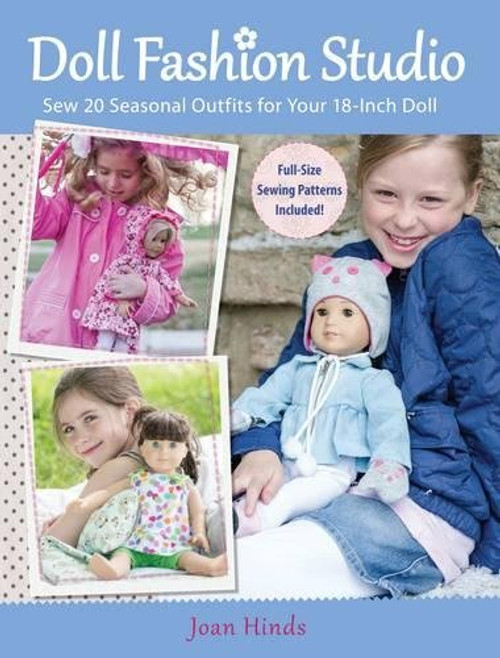 Doll Fashion Studio - 20 Seasonal Outfits for 18-Inch Doll Joan Hinds - Paperback (9781440230912)