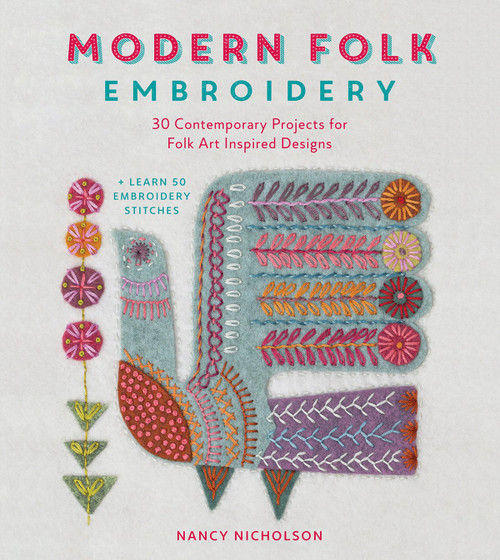 Modern Folk Embroidery - 30 Contemporary Projects for Folk Art Inspired Designs by Nancy Nicholson - Paperback (9781446306291) Your image was added to the product.