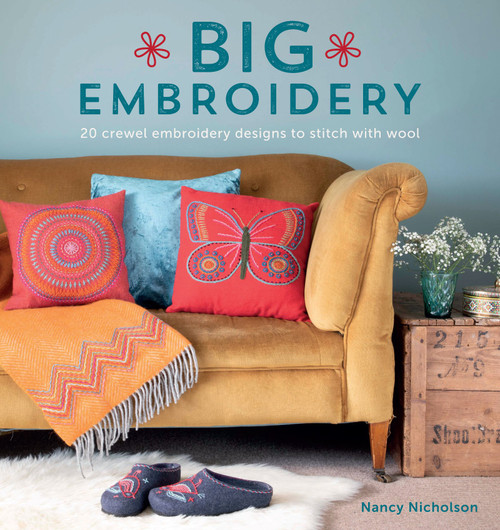 Big Embroidery - 20 Crewel Embroidery Designs to Stitch with Wool by Nancy Nicholson - Paperback (9781446307137)