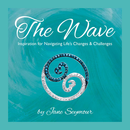 The Wave - Inspiration for Navigating Life's Changes and Challenges by Jane Seymour - Hardcover (9781630640002) Front