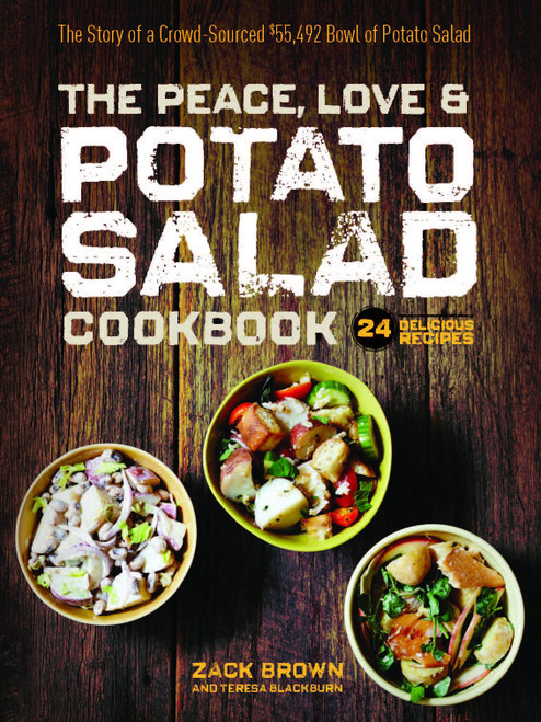 The Peace, Love & Potato Salad Cookbook by Zack Brown Hardcover (9781940611389)